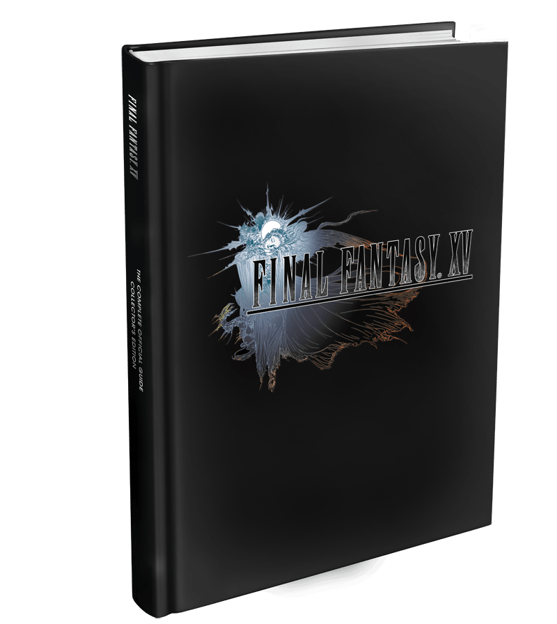 FINAL FANTASY XV: The Complete Official Guide